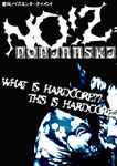 NO!Z POPINNSKI DVD 「WHAT IS HARDCORE?? THIS IS HARDCORE!!」
